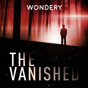 The Vanished Podcast