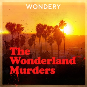 The Wonderland Murders by Hollywood & Crime