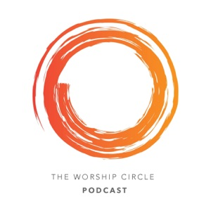 The Worship Circle Podcast