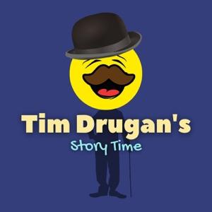 Tim Drugan's Story Time