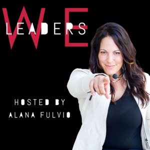 WE Leaders with Alana Fulvio