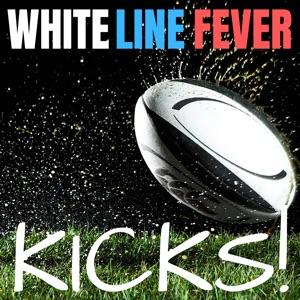 WHITE LINE FEVER Kicks!