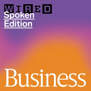 WIRED Business: Startups, Cryptocurrency, Tech Culture, and More