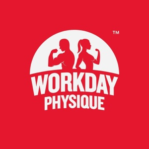 Workday Physique
